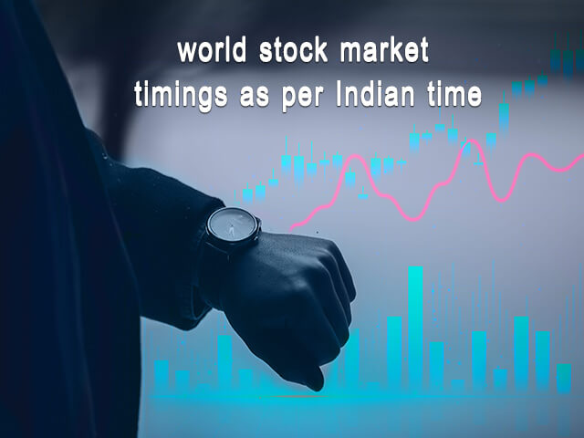 world stock market timings per Indian time